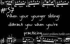 Yes...ESPECIALLY when they clomp up and down the stairs...Pianist Problems