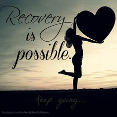 Recovery is possible! #mentalhealth #breakthestigma #prorecovery