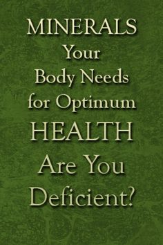 Are you deficient in important minerals?