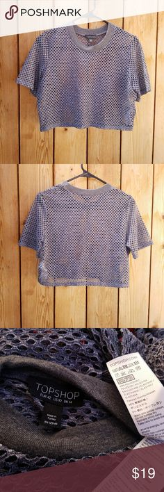 TOPSHOP Grey Mesh Crop Top Size 10--fits M Excellent condition  Feel free to ask me any additional questions! No trades, or modeling. Reasonable offers are considered.?Bundles 3+ are 15% off!! Happy Poshing Topshop Tops Crop Tops