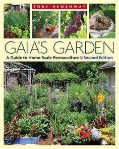 Gaia's Garden, Toby Hemenway