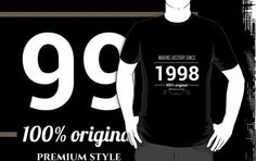 Making history since 1998 by JJFarquitectos, if you need another year just tell me! #tshirt #tees #design #designer #vintage #retro