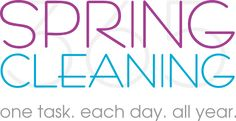 Spring Cleaning 365 - This site gives you one thing to do each day to help keep your home clean.