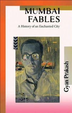 Mumbai Fables by Gyan Prakash. $14.14. 424 pages. Publisher: Princeton University Press (October 10, 2011). Author: Gyan Prakash
