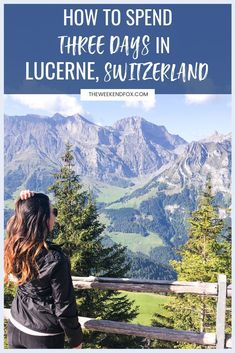Lucerne Switzerland Travel Guide 3 days in Lucerne Lucerne travel itinerary things to do in Lucerne Switzerland Travel Guide, Switzerland Itinerary, Places In Switzerland, Switzerland Vacation, Lucerne Switzerland, Visit Switzerland, Places To Travel, Travel Destinations, Places To Go