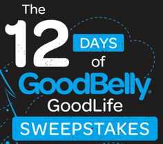 Join me in entering the GoodBelly GoodLife Sweepstakes! 12 days of healthy prizes!