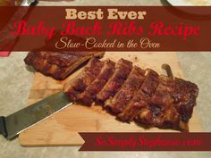 So Simply Stephanie: Best-Ever Sweet Baby Back Ribs Recipe Slow-Cooked in the Oven Rib Recipes, Crockpot Recipes, Great Recipes, Dinner Recipes, Cooking Recipes, Favorite Recipes, Dinner Ideas, Slow Cooking, Back Ribs Recipe Oven