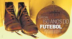 Especial 150 Anos do Futebol