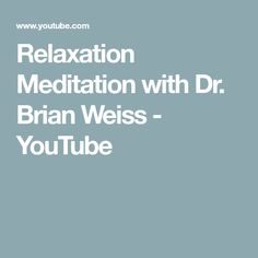 11 Best Dr Brian Weiss Images Regression Therapy Past