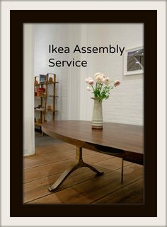 Nice We Are Offering Installation And Assembly Services Including IKEA Furniture  Assembly, IKEA Concierge Shopping Service