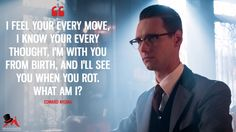 Discover and share the most famous quotes from the TV show Gotham. Riddler Gotham, Gotham Tv, Gotham Girls, Gotham Quotes, Edward Nygma Gotham, Riddler Riddles, Batman City, Tomorrow Quotes, Gotham Series