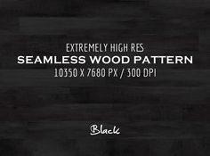 Extremely HR seamless wood pattern 5 seamless pattern wood wooden texture background tillable wood texture digital texture digital backdrop wood wooden texture plank planks natural floor repeatable varnish timber black hi res Wooden Floor Texture, Walnut Wood Texture, Wood Wall Texture, Wood Texture Seamless, Wooden Textures, Wood Background, Textured Background, Pattern Background, New Look Patterns