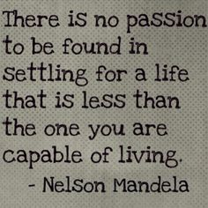 Nelson Mandela Passion Quote