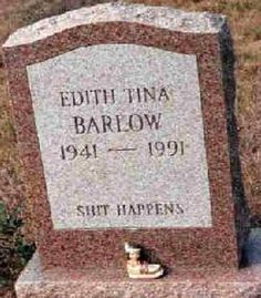 Remember this when I die! My tombstone better make people giggle!!!!