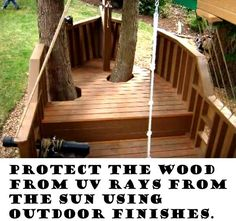 Outdoor projects like constructing a wooden pirate ship playhouse present some unique challenges for finishing. Outdoor finishes most not only seal the pirate ship playhouse from dirt and water, it must also protect the wood from UV rays from the sun. Mold and mildew are also problems with outdoor wooden projects.  Since the playhouse is going to live out of doors, then use a product designed for that purpose.