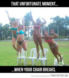 CHAIR FAIL. ...