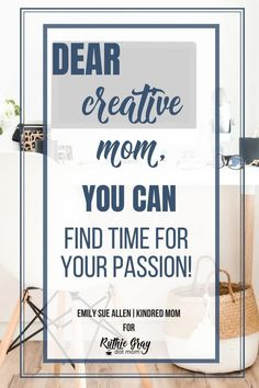 Dear creative mom, you can find time for your passion! Your soul needs room to breathe and carry out your vision. 4 key tips from a mom of 6 that will help! Love Your Family, Strong Family, Mom Family, Good Parenting, Parenting Hacks, Raising Godly Children, Raising Girls, Working Mom Tips, Quotes About Motherhood