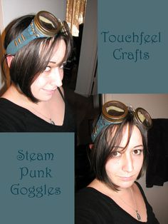Steam Punk Goggles by TouchFeel - click on link for tutorial