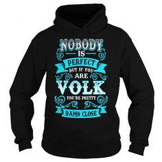 I Love VOLK VOLKYEAR VOLKBIRTHDAY VOLKHOODIE VOLK NAME VOLKHOODIES  TSHIRT FOR YOU T-Shirts