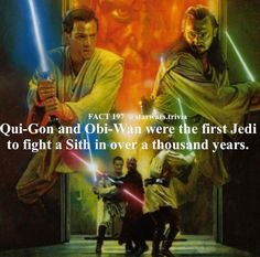 And Obi-Wan was the first Jedi to defeat a Sith in over 1,000 years