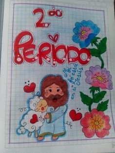 List of attractive segundo periodo marcado ideas and photos School Notebooks, Letters And Numbers, Art Sketches, Cute Pictures, Diy And Crafts, Religion, Bullet Journal, Clip Art, Kawaii