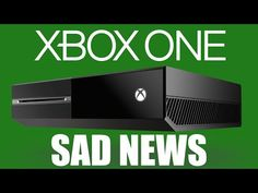 SAD NEWS for Xbox One! (Gaming News) - IMG% - http://viralnewsclips.com/sad-news-for-xbox-one-gaming-news/