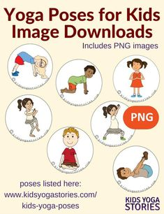 58 Yoga Poses for Kids – Kids Yoga Stories