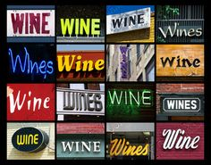 A personalized poster of the word WINE showcased in photos of actual signs.    Printed on professional-grade photo paper. Please allow 1-2 business