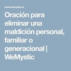 Oración para eliminar una maldición personal, familiar o generacional | WeMystic