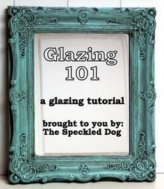 Glazing 101 . tutorial on how to glaze furniture the right way