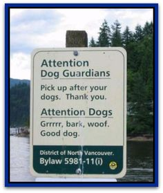 16 Real Public Signs That Prove Canadians Are Funny Eh Eff Cute Signs, Funny Signs, Funny Names, Dog Names, Westies, Indoor Dog Park, Read Sign, Sign Sign, Parking Design