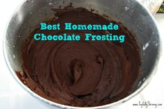 Best Homemade Chocolate Frosting; tasted just like store bought! will make this forever now instead of buying it!