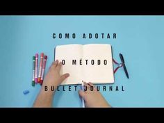 Como adotar o método do bullet journal