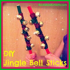 Rockabye Butterfly makes some awesome jingle sticks for holiday musical fun!