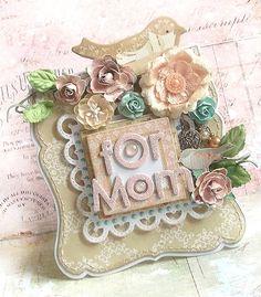 {For Mom} card *Prima* - Scrapbook.com