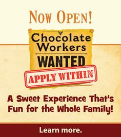 Chocolate Workers Wanted