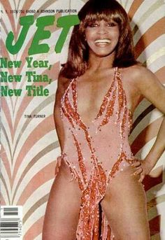 Tina Turner on the cover of Jet magazine, 1978.
