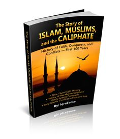 The Story of Islam, Muslims, and the Caliphate - History of Faith, Conquests, and Conflicts (Shiite / Sunni) History Of Pakistan, History Of Islam, Uthman Ibn Affan, Islamic Books Online, Syria Conflict, Ibn Ali, Online Quran, Islam Muslim, Book Worms