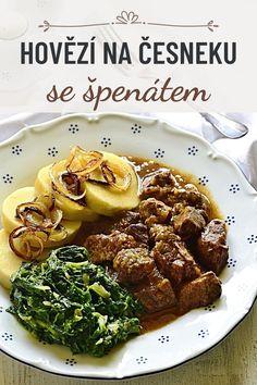 Recept na pomalu dušené hovězí kostky na česneku, podávané s bramborovým knedlíkem a se špenátem. Jako od babičky! Beef, Meat, Steak