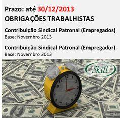 Fique por dentro das obrigações fiscais trabalhistas que vencem em 30 de dezembro.  Últimas obrigações de 2013!!!