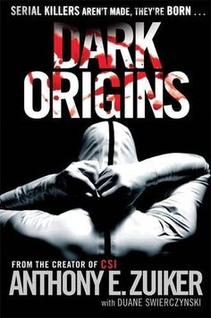 Dark Origins: Level 26: Book One (Level 26 Book 1) by Anthony E. Zuiker, http://www.amazon.co.uk/dp/0718155610/ref=cm_sw_r_pi_dp_NgJrrb121G6RE