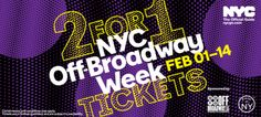 Score 2-for-1 Tix for Nearly 35 Off-Broadway Productions this February