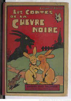 Les Contes de la chèvre noire . Texte et illustrations de Benjamin Rabier,  collections numérisées dans Gallica, Fonds Heure Joyeuse (Paris)