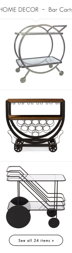 """HOME DECOR  ~  Bar Carts"" by kuropirate on Polyvore featuring home, kitchen & dining, bar tools, wheeled cart, drink cart, beverage cart, black, wood wine rack, lumber rack and wine cart"