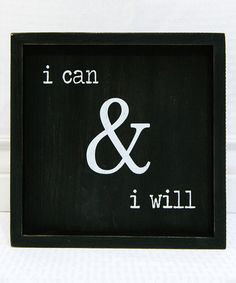 Adams & Co. I Can & I Will Wall Sign | zulily