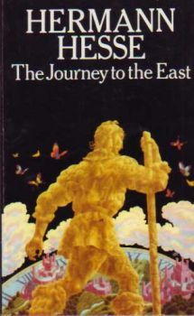 Hermann Hesse - The Journey to the East.