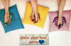 Show some love to your feet :)