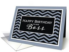 Happy Birthday to our Boss, from Group,Business Birthday Card, Chevron card