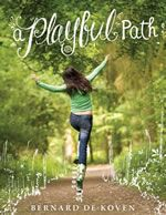 A Playful Path- Lots of game ideas from games with many to games with one.