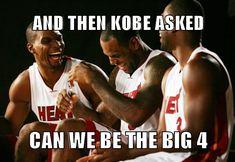 Kobe wants to be in the big 3   #big3   #miamiheat   #meme  #lol #kobebryant #big3 #nba #kobe #funny #hilarious #funnyphoto #humor